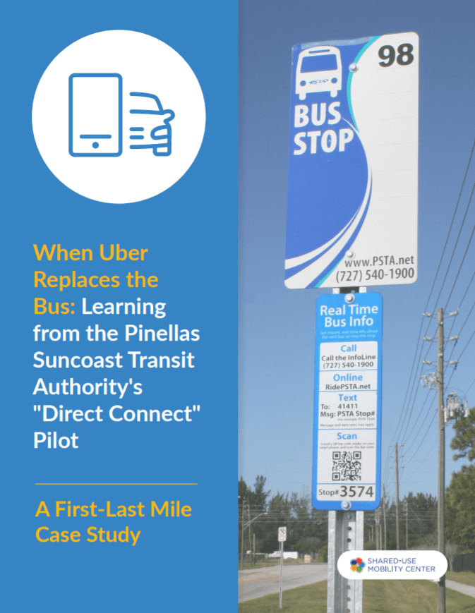 "When Uber Replaces the Bus: Learning from the Pinellas Suncoast Transit Authority's ""Direct Connect"" Pilot"